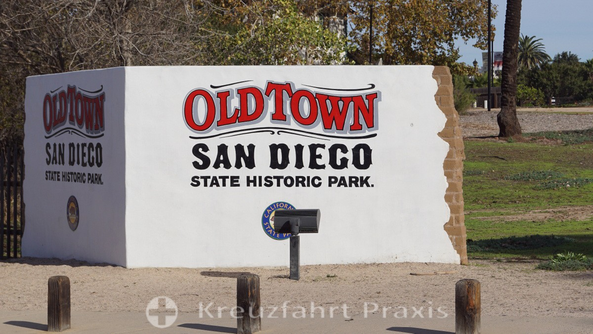 Der Eingang zum Old Town San Diego State Historic Park